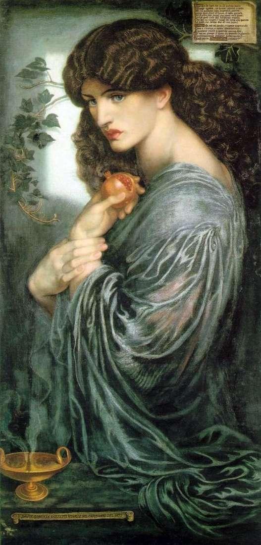 Proserpina   Dante Gabriel Rossetti